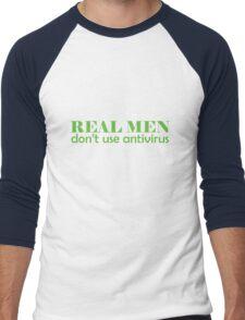 Real Men don't use antivirus Men's Baseball ¾ T-Shirt
