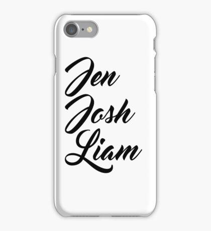 Jen Josh Liam iPhone Case/Skin