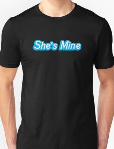 She's mine! (with a matching he's mine) perfect for Valentines day Unisex T-Shirt