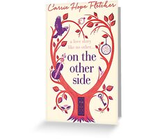 On The Other Side Greeting Card