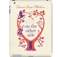On The Other Side iPad Case/Skin