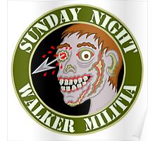 Zombie Patch Funny Sunday Night Walker Militia Poster