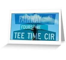 Fairway-Foursome-Tee time Greeting Card