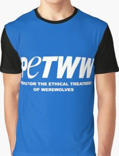 People for the Ethical Treatment of Werewolves Graphic T-Shirt