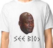 CRYING JORDAN=BofaBoys™ Classic T-Shirt