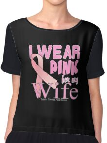 Breast Cancer Awareness for Wife Chiffon Top