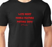Late Night Double Feature Picture Show Unisex T-Shirt