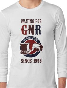 Waiting for classic GNR Not in this lifetime Long Sleeve T-Shirt