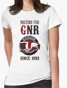 Waiting for classic GNR Not in this lifetime Womens Fitted T-Shirt