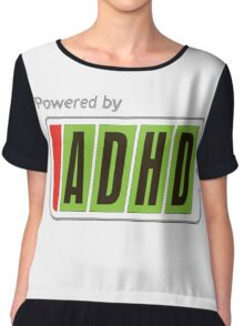 Powered By ADHD Chiffon Top