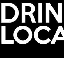 Montana Drink Local MT Sticker