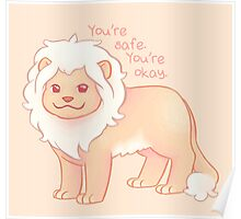 """""""You're Safe,  You're Okay"""" Pastel Lion Poster"""