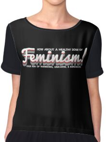 How About a Healthy Dose of Feminism! Chiffon Top