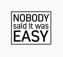 """NOBODY SAID IT WAS EASY"" (coldplay - the scientist) Unisex T-Shirt"