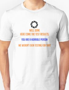 Portal - Not Even Testing Unisex T-Shirt