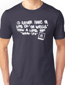 Life is Strange - Life of 'Oh Wells' quote white Unisex T-Shirt