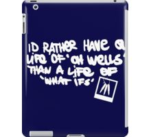 Life is Strange - Life of 'Oh Wells' quote white iPad Case/Skin