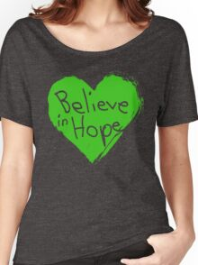 Believe In Hope Women's Relaxed Fit T-Shirt