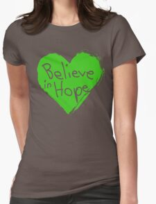 Believe In Hope Womens Fitted T-Shirt