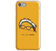 mild. spicy. bernie. iPhone Case/Skin