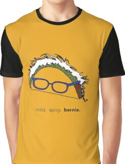 mild. spicy. bernie. Graphic T-Shirt