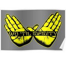 Wu Tang until Infinity Poster