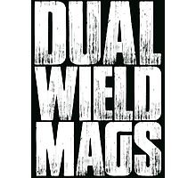 DUAL WIELD Photographic Print