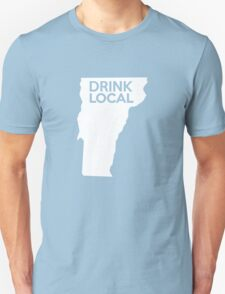 Vermont Drink Local VT Unisex T-Shirt