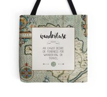 Wanderlust Definition Tote Bag