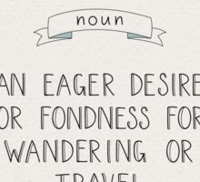 Wanderlust Definition Sticker