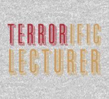 TERRORific lecturer Baby Tee