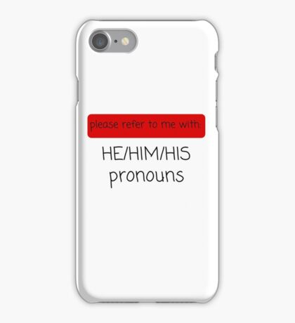 He/Him/His Pronouns iPhone Case/Skin