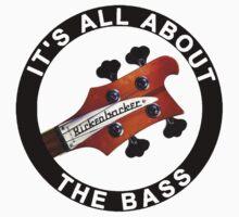 Rickenbacker bass guitar it' all about the bass One Piece - Short Sleeve