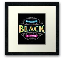 BLK TSHIRT CLUB Framed Print