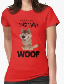 The Big Bad WOOF T-Shirt