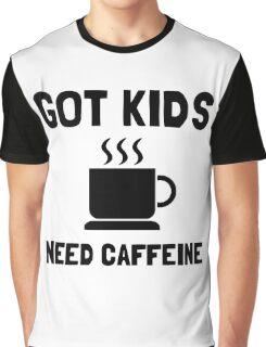 Got Kids Caffeine Graphic T-Shirt