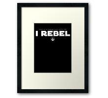 Star Wars : Rogue One - I Rebel - White Clean Framed Print