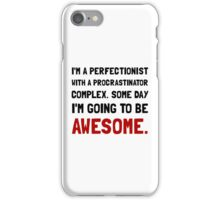 Procrastinator Awesome iPhone Case/Skin