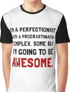 Procrastinator Awesome Graphic T-Shirt