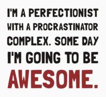 Procrastinator Awesome Baby Tee
