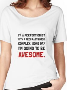 Procrastinator Awesome Women's Relaxed Fit T-Shirt