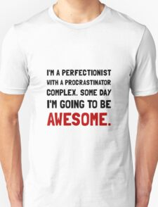 Procrastinator Awesome T-Shirt