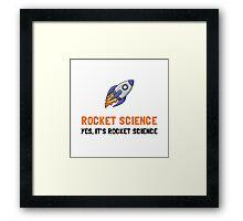 Rocket Science Framed Print