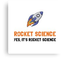 Rocket Science Canvas Print