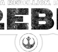 Star Wars : Rogue One - I Rebel - Black Dirty Sticker