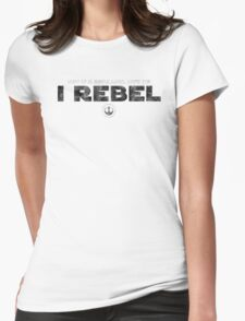 Star Wars : Rogue One - I Rebel - Black Dirty Womens Fitted T-Shirt