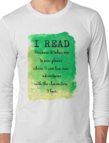 I READ  Long Sleeve T-Shirt
