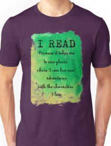 I READ  Unisex T-Shirt