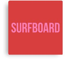 SurfBoard Beyonce Canvas Print