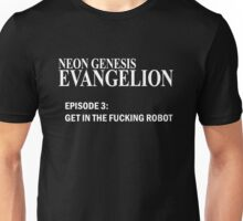 Neon Genesis Evangelion - GET IN THE F*CKING ROBOT t-shirt / Phone case / Mug Unisex T-Shirt